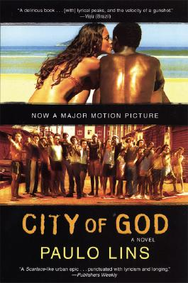 Click for more detail about City of God: A Novel by Paulo Lins