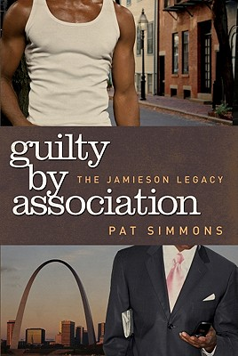 Click for more detail about Guilty By Association (The Jamieson Legacy) by Pat Simmons