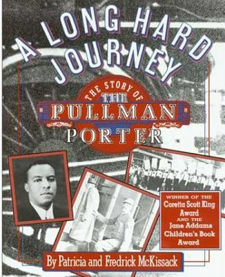 Click for a larger image of A Long Hard Journey: The Story Of The Pullman Porter