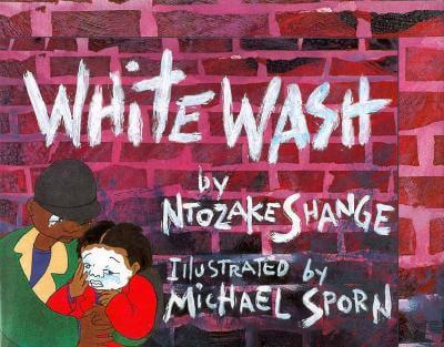 Click for more detail about Whitewash by Ntozake Shange
