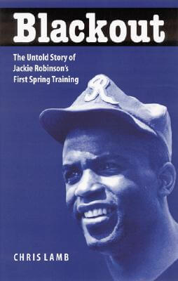 Book Cover Blackout: The Untold Story of Jackie Robinson's First Spring Training by Chris Lamb