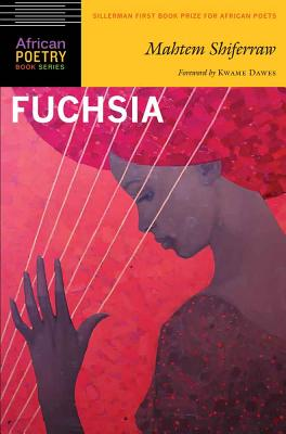 Click for a larger image of Fuchsia (African Poetry Book)
