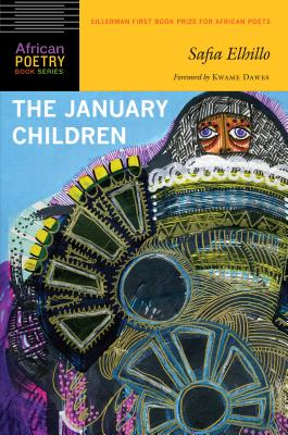 Click for more detail about January Children: African Poetry Book Series by Safia Elhillo