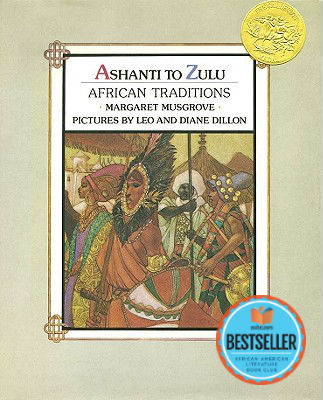 Click for more detail about Ashanti to Zulu: African Traditions by Margaret Musgrove