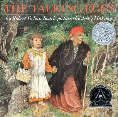 Click for more detail about The Talking Eggs by Robert D. San Souci