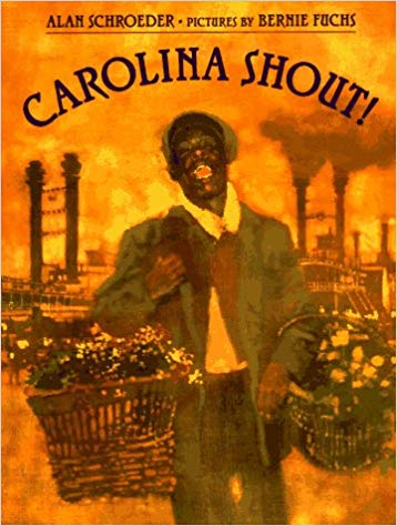 Click for more detail about Carolina Shout! by Alan Schroeder