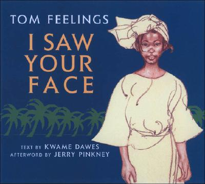 Click for more detail about I Saw Your Face by Kwame Dawes