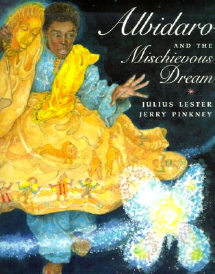 Click for more detail about Albidaro and the Mischievous Dream by Julius Lester