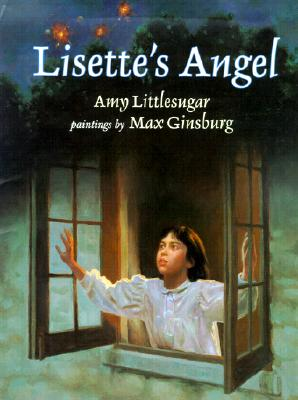 Click for more detail about Lisette's Angel by Amy Littlesugar