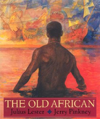Click for more detail about The Old African by Julius Lester and Jerry Pinkney