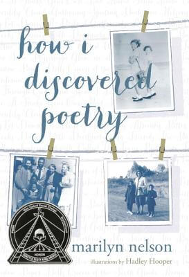 Click for more detail about How I Discovered Poetry by Marilyn Nelson