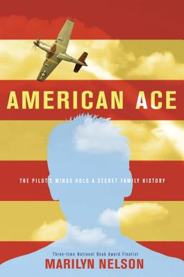 Click for more detail about American Ace by Marilyn Nelson