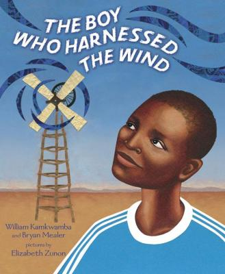 Click for more detail about The Boy Who Harnessed the Wind: Picture Book Edition by William Kamkwamba and Bryan Mealer