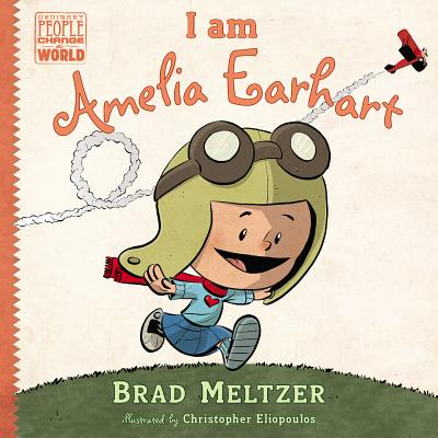 Click for more detail about I Am Amelia Earhart by Brad Meltzer