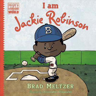 Click for more detail about I Am Jackie Robinson by Brad Meltzer