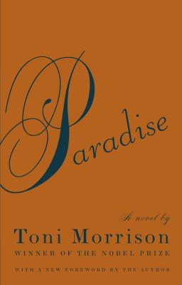 Click for more detail about Paradise  by Toni Morrison