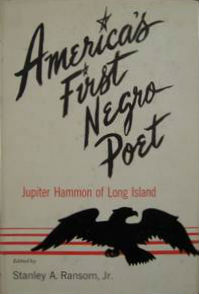 Click for more detail about America's First Negro Poet: Jupiter Hammon of Long Island by Jupiter Hammon