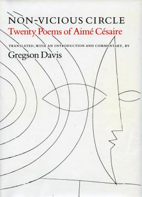 Book Cover Non-Vicious Circle: Twenty Poems of Aime Cesaire by Aimé Césaire