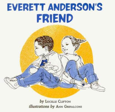 Click for a larger image of Everett Anderson's Friend