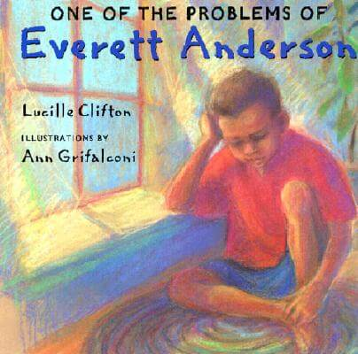 Click for more detail about One Of The Problems Of Everett Anderson by Lucille Clifton