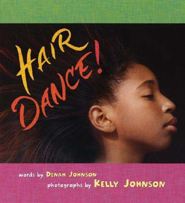 Click for more detail about Hair Dance! by Dinah Johnson