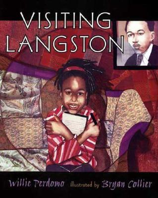 Click for more detail about Visiting Langston by Willie Perdomo