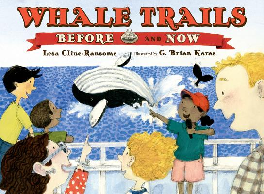 Click for more detail about Whale Trails, Before and Now by Lesa Cline-Ransome
