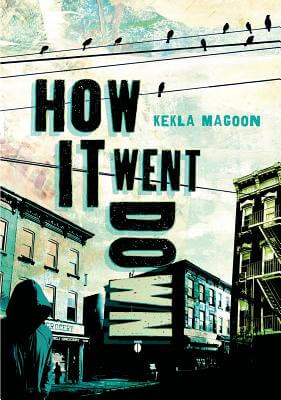 Click for more detail about How It Went Down by Kekla Magoon
