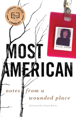 Click for more detail about Most American: Notes from a Wounded Place by Rilla Askew
