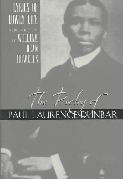 Book Cover The Lyrics Of Lowly Life by Paul Laurence Dunbar