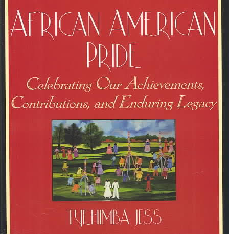 Click for more detail about African American Pride: Celebrating Our Achievements, Contributions, and Enduring Legacy by Tyehimba Jess