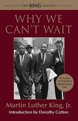 Click for more detail about Why We Can't Wait (King Legacy) by Martin Luther King, Jr.