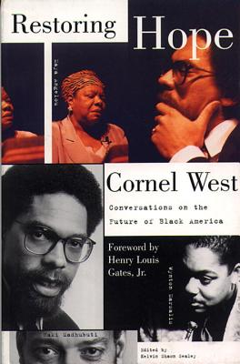 Click for more detail about Restoring Hope: Conversations on the Future of Black America by Cornel West