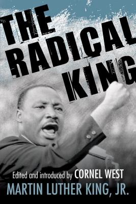 Click for more detail about The Radical King (King Legacy) by Martin Luther King, Jr.