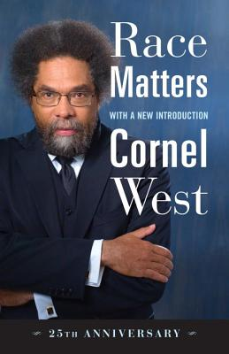 Click for more detail about Race Matters, 25th Anniversary by Cornel West