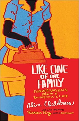 Click for more detail about Like One of The Family by Alice Childress