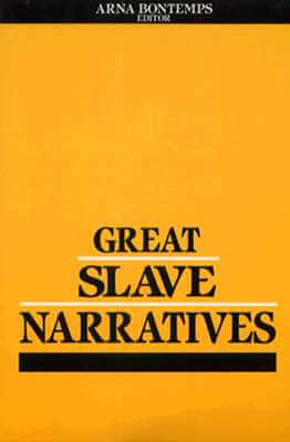 Click for more detail about Great Slave Narratives by Arna Bontemps