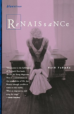 Click for more detail about Renaissance by Ruth Forman
