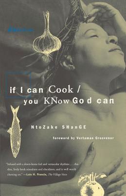 Click for more detail about If I Can Cook/You Know God Can (Bluestreak Series) by Ntozake Shange