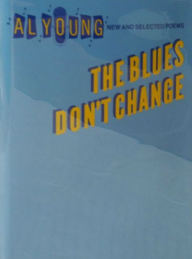 Click for more detail about Blues Don't Change by Al Young