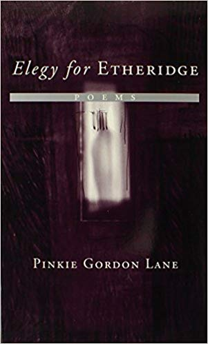 Click for more detail about Elegy for Etheridge: Poems by Pinkie Gordon Lane