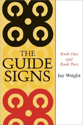 Click for more detail about The Guide Signs: Book One and Book Two by Jay Wright