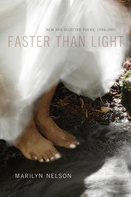Book Cover Faster Than Light: New And Selected Poems, 1996-2011 by Marilyn Nelson