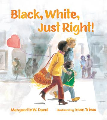 Click to buy a copy of Black, White, Just Right!