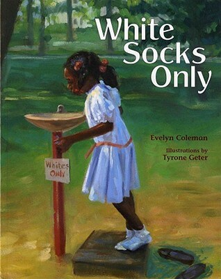 Click for more detail about White Socks Only by Evelyn Coleman