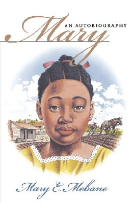 Book Cover Mary: An Autobiography (Chapel Hill Books) by Mary E. Mebane