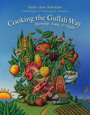 Book Cover Cooking the Gullah Way, Morning, Noon, and Night by Sallie Ann Robinson
