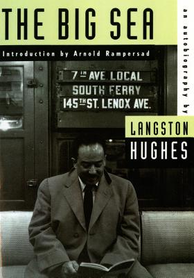 Click for more detail about The Big Sea: An Autobiography by Langston Hughes