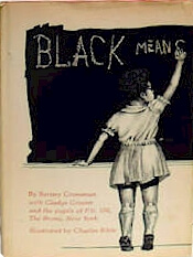 Click for more detail about Black Means … by Barney Grossman