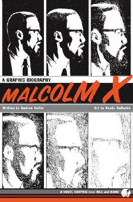Click for a larger image of Malcolm X: A Graphic Biography